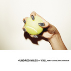 Hundred Miles (Feat. Gabriela Richardson)