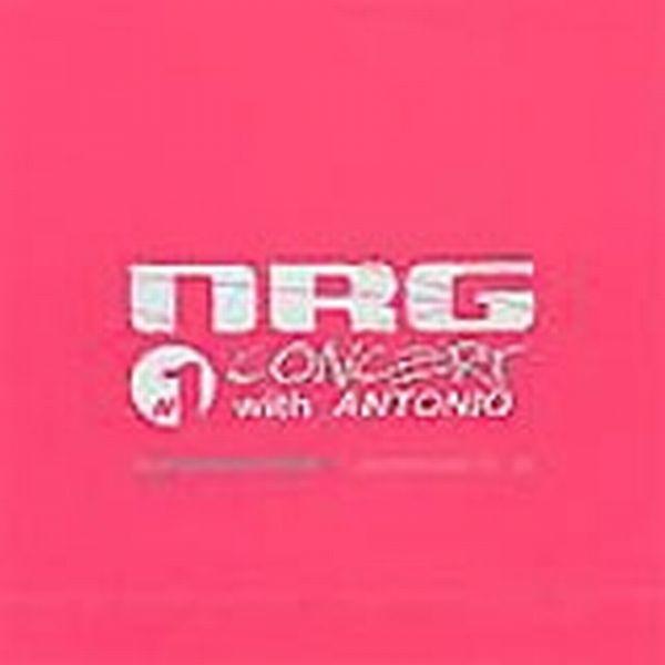 NRG #1 CONCERT WITH ANTONIO
