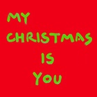 My Christmas is You