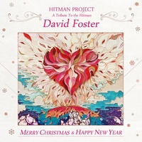 Hitman Project : A Tribute To The Hitman, David Foster
