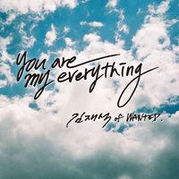 You Are My Everything