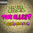 The Illest (Schoolboy Q Ver.)