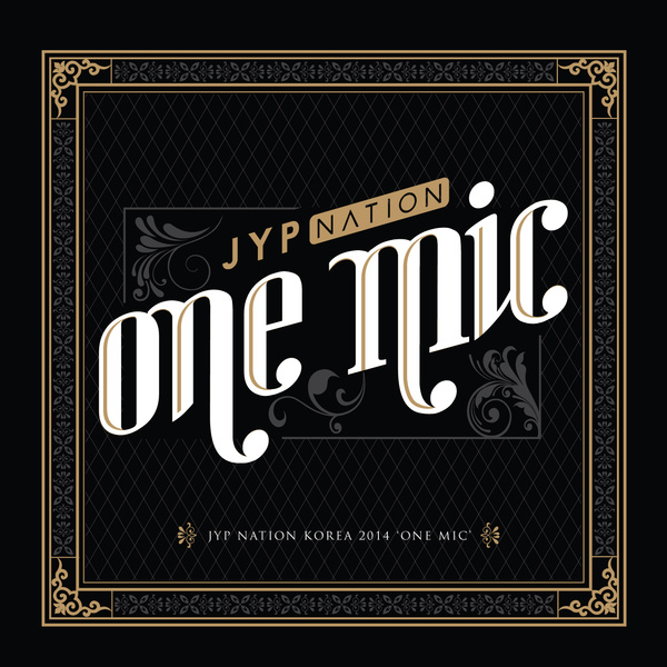 JYP NATION KOREA 2014 'ONE MIC'