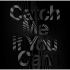 Single 'Catch Me If You Can'
