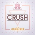 PRODUCE101 - Crush