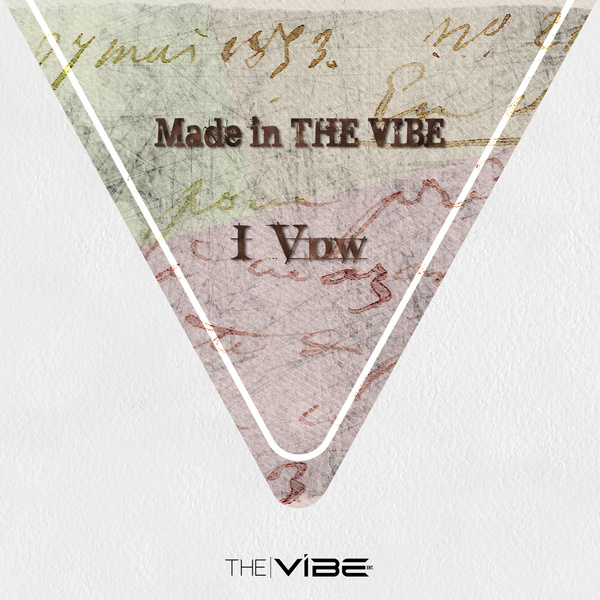I Vow (Made In THE VIBE)