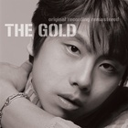 THE GOLD (ORIGINAL RECORDING REMASTERED)