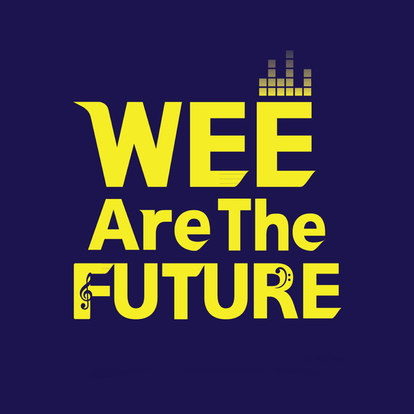 Wee Are The Future!