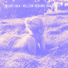 Million Reasons (KVR Remix)