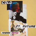 Cold (Measic Remix)