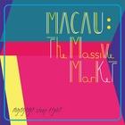 [Macau : The Massive Market]