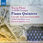 [Mario Pilati & Achille Longo : Piano Quintets (마리오 필라티와 아킬레 롱고의 피아노 5중주)]
