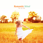 Romantic Wind