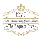 ありがとう (10th Anniversary Grand Finale ~The Request Live~ @オ―チャ―ドホ―ル 2016.10.9)
