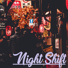 Night Shift (Feat. Charlie ToO Human)