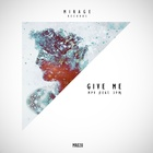Give Me (Feat. 3PM) (Original Mix)