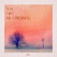 You Are My Christmas