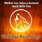 Back With You (Original Mix) (Feat. Rebecca Bettinelli)