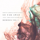 So Far Away (Feat. Jamie Scott & Romy Dya) (Nicky Romero Remix)