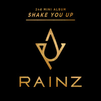 RAINZ 2ND MINI ALBUM 'SHAKE YOU UP'
