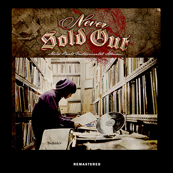 Never Sold Out (Remastered)
