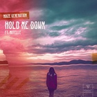 Hold Me Down (Feat. Notelle)