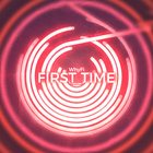First Time (Radio Edit)