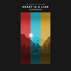 Heart Is A Liar (Axollo Remix) (Feat. Hilaire)