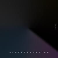 BLACK GRADATION - MOVE ON