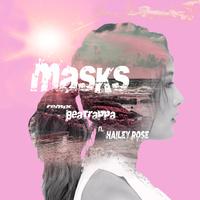Masks (Beatrappa Remix)