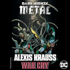 War Cry (From DC's Dark Nights : Metal Soundtrack)