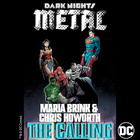 The Calling (From DC's Dark Nights : Metal Soundtrack)