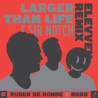 Larger Than Life (Elevven Remix)