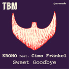 Sweet Goodbye (Feat. Cimo Frankel)