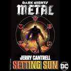 Setting Sun (From DC's Dark Nights : Metal Soundtrack)