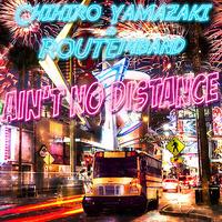 Ain't No Distance