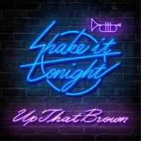 Shake It Tonight