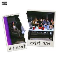 I Don't Exist