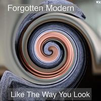 Like The Way You Look
