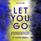 Let You Go (Le Youth Remix)