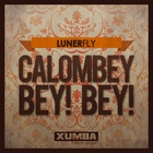 Calombey Bey! Bey! (Original Mix)