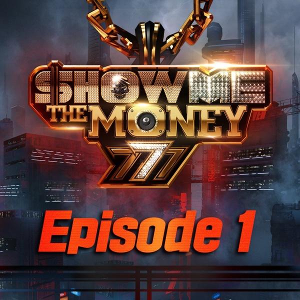 쇼미더머니 777 Episode 1