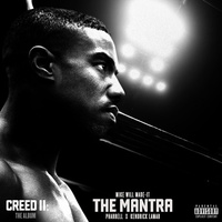 The Mantra (From 'Creed II : The Album')