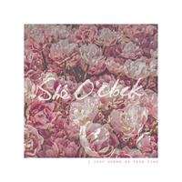 She O'clock