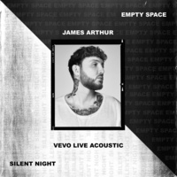 Empty Space / Silent Night (Vevo Live Acoustic)
