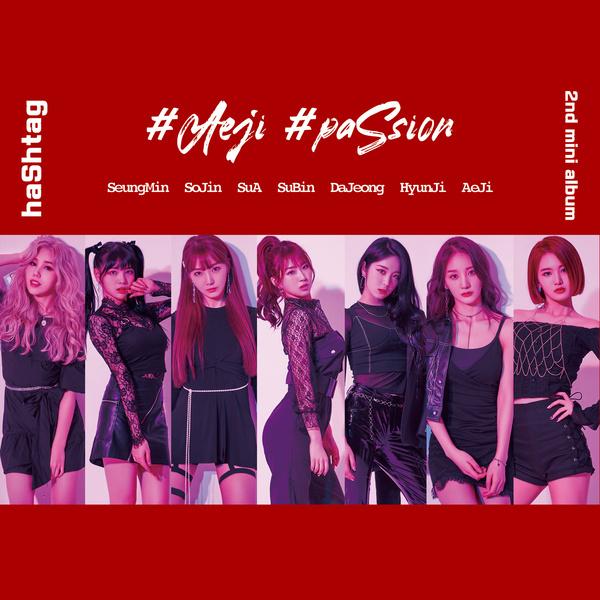 haShtag 2nd mini album #Aeji #paSsion