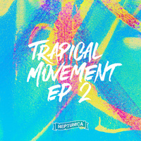Trapical Movement (EP 2)