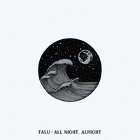 All Night Alright