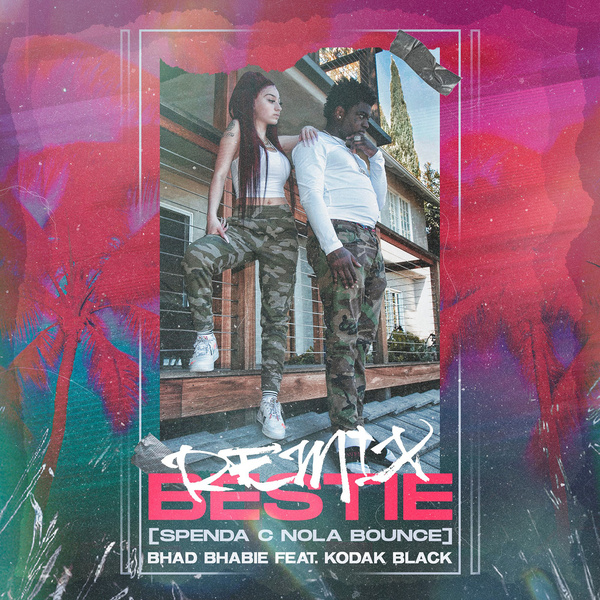 Bestie (Spenda C Nola Bounce Remix)