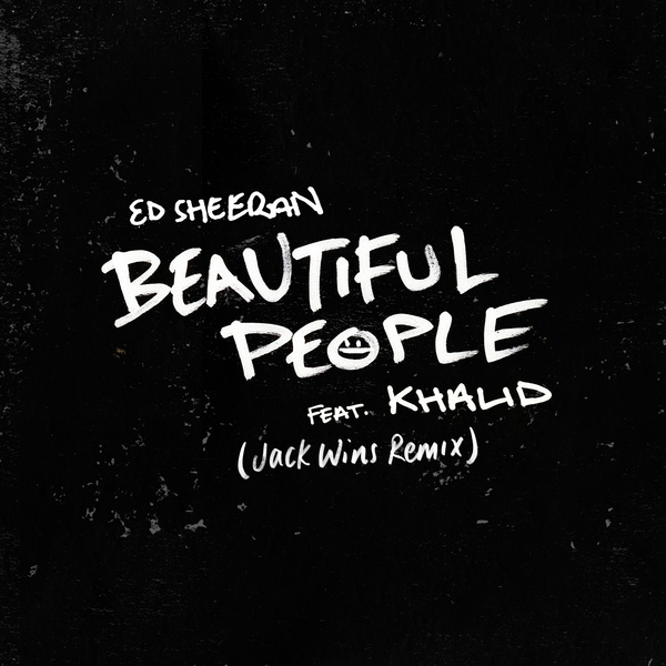 Beautiful People (Jack Wins Remix)